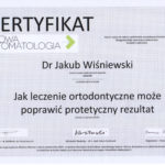 Certyfikat - Jak leczenie ortodontyczne może poprawić protetyczny rezultat
